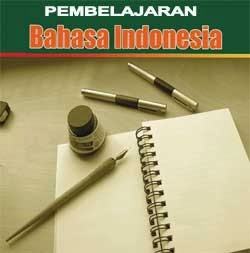 Tujuan Belajar Bahasa Indonesia